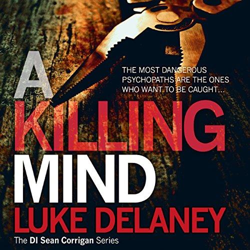 A Killing Mind: DI Sean Corrigan, Book 5