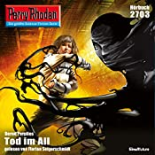 Tod im All (Perry Rhodan 2703) | Marc A. Herren