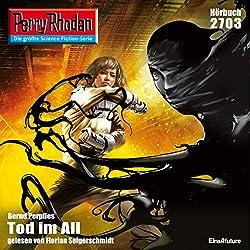 Tod im All (Perry Rhodan 2703)