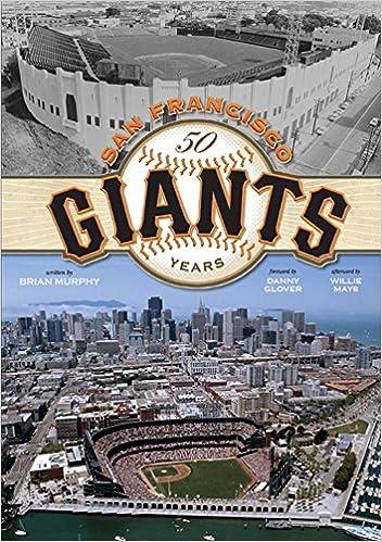 450ee11a The San Francisco Giants: 50 Years: Brian Murphy: 9781933784526:  Amazon.com: Books