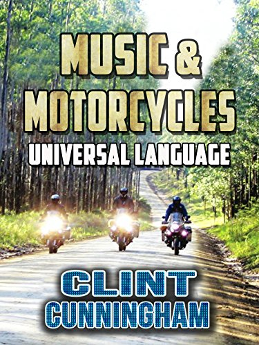 Music and Motorcycles