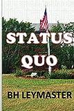 Status Quo, B. H. Leymaster, 1493711792