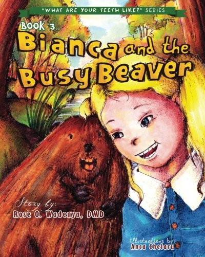 bianca-and-the-busy-beaver-what-are-your-teeth-like-volume-3