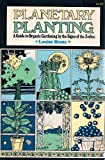 Planetary Planting, Louise Riotte, 0671227726