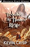 Trouble at Timber Ridge, Kevin Crisp, 1494742217