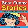 Best Funny Stories: Best Funny Stories for Adults