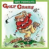 Gary Patterson's Golf Crazy 2012 Wall (calendar)