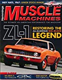 Hemmings Muscle Machines : 1967 Plymouth GTX; 1987 Buick Regal Limited; 1969 Chevy Camaro ZL-1; 1964 Oldsmobile F-85; 1970 Ford Torino GT Super Cobra Jet; Pitch the Points of Electronic Ignition;