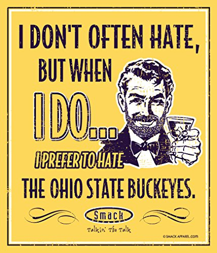 Smack Apparel Michigan Football Fans. I Prefer to Hate The Ohio State Buckeyes 12'' X 14'' Maize Metal Man Cave Sign