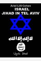 Israel Jihad in Tel Aviv (Spanish Edition) Kindle Edition