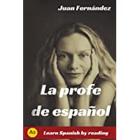 La profe de español: Learn Spanish by Reading