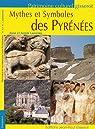 Mythes et Symboles des Pyrénées par Lasserre (II)