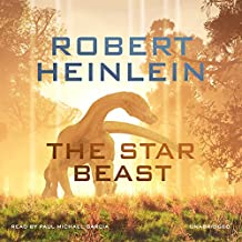 The Star Beast: Heinlein's Juveniles, Book 8