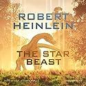 The Star Beast: Heinlein's Juveniles, Book 8 Hörbuch von Robert A. Heinlein Gesprochen von: Paul Michael Garcia