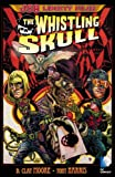JSA Liberty Files: The Whistling Skull (Justice Society of America)