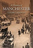 A History of Manchester