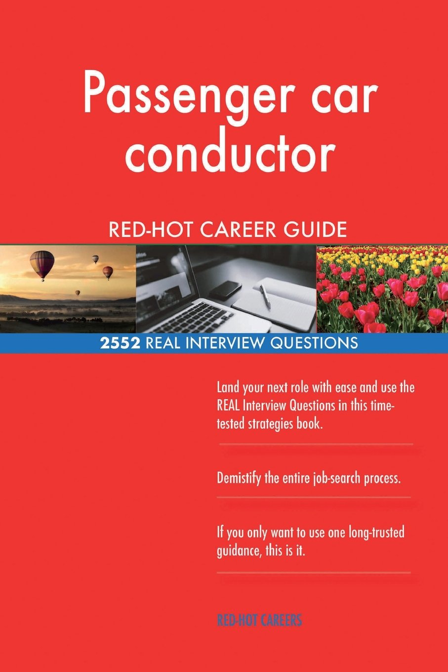 Download Passenger car conductor RED-HOT Career Guide; 2552 REAL Interview Questions pdf