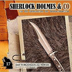 Verlangen zu töten (Sherlock Holmes & Co 17)