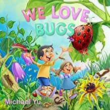 WE LOVE BUGS (Children Bedtime story picture book)