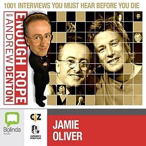 Enough Rope with Andrew Denton: Jamie Oliver Radio/TV Program