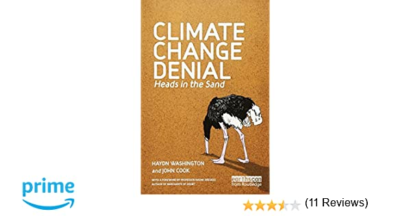Climate change denial heads in the sand haydn washington john climate change denial heads in the sand haydn washington john cook naomi professor oreskes 9781849713368 amazon books fandeluxe Choice Image