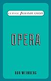 Opera: Classic FM Handy Guides