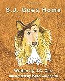 S. J. Goes Home, J. C. Carré, 1478312750