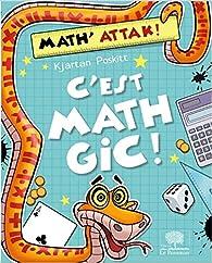 C'Est Mathgic ! par Kjartan Poskitt