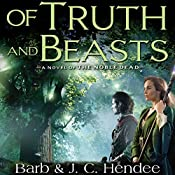 Of Truth and Beasts | Barb Hendee, J. C. Hendee