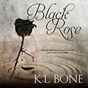 Black Rose | K.L. Bone