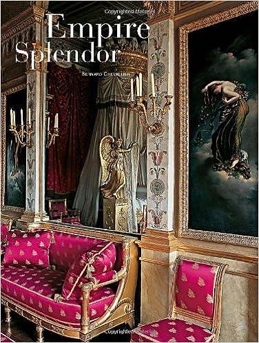 Charmant Empire Splendor: French Taste In The Age Of Napoleon: Bernard Chevallier,  Marc Walter: 9780865651968: Amazon.com: Books