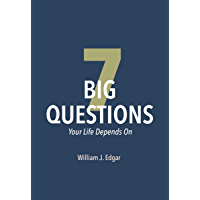7 Big Questions: Your Life Depends On