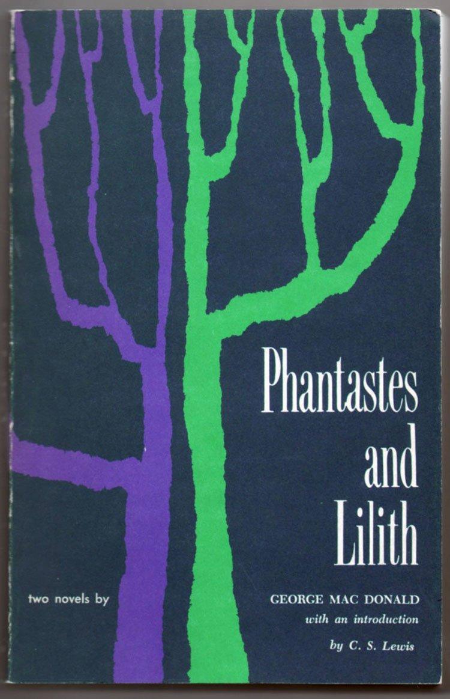 Phantastes and Lilith, two novels, George MacDonald