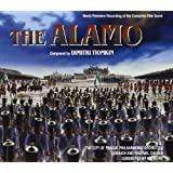 The Alamo: World Premiere Recording of the Complete Film Score
