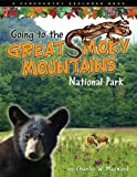 Going to the Great Smoky Mountains National Park (Farcountry Explorer Books)