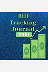 Bill Tracking Journal 2019: Yearly Bill Tracker By Month Paperback