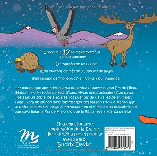 Buddy Davis Cool Critters of the Ice Age (Spanish) (Spanish Edition): Buddy Davis, Kay Davis, with Lydia Howe: 9780890519219: Amazon.com: Books