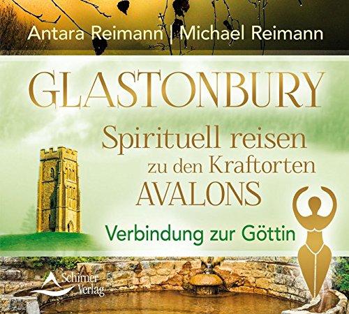 CD Glastonbury – Spirituell re: Verbindung zur Göttin