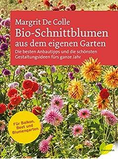 Frische Blumen!: Amazon.de: Louise Curley, Jason Ingram, Dörte ... Schnittblumen Frische Strause Garten