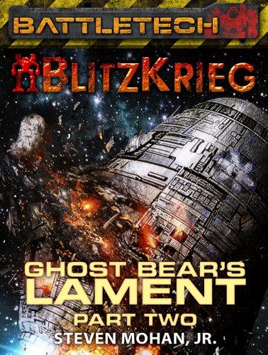 BattleTech: Ghost Bear's Lament (Part Two)
