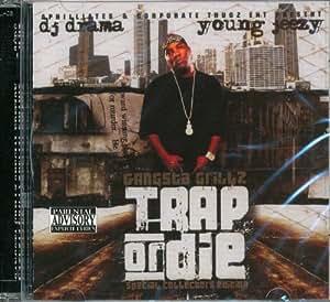 Young Jeezy / DJ Drama - Trap or Die - Amazon.com Music