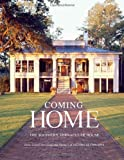img - for By James Lowell StricklandComing Home: The Southern Vernacular House[Hardcover] March 6, 2012 book / textbook / text book