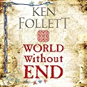 World Without End: The Kingsbridge Novels, Book 2 | Livre audio Auteur(s) : Ken Follett Narrateur(s) : John Lee