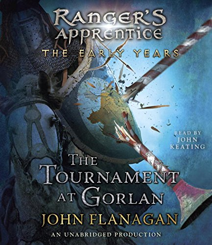 The Tournament at Gorlan (Ranger's Apprentice: The Early Years) by Listening Library (Audio)