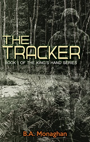 The Tracker: Book 1 of the King