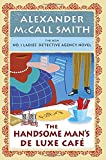 Image of The Handsome Man's De Luxe Café: No. 1 Ladies' Detective Agency (15) (No. 1 Ladies' Detective Agency Series)