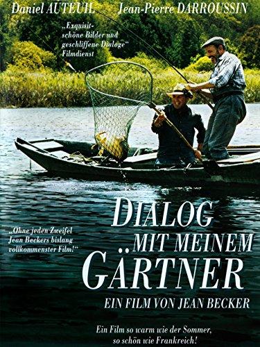 Dialog mit meinem Gärtner Film