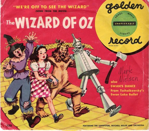 Dance 45 Rpm Records - Whe Wizard of Oz We're Off To See The Wizard / Swan's Dance 45 rpm