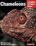 Chameleons (Complete Pet Owner's Manual)