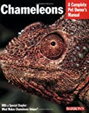img - for Chameleons (Complete Pet Owner's Manual) book / textbook / text book